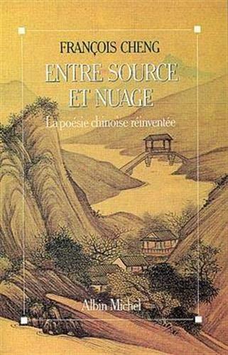 9782226048110: Entre source et nuage : La poésie chinoise réinventée