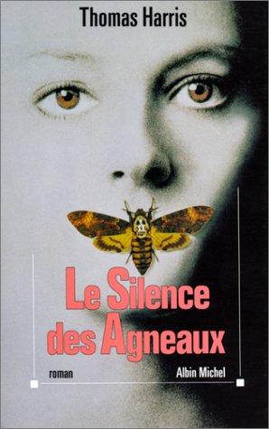 Silence Des Agneaux (Le) (Romans, Nouvelles, Recits: Harris, Thomas