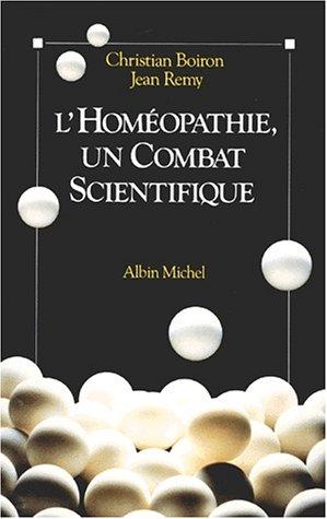 9782226048486: L'Homeopathie, un Combat Scientifique