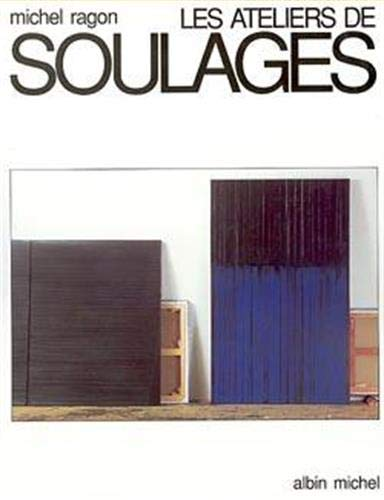 9782226048714: Les ateliers de Soulages (French Edition)