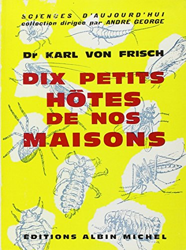 9782226050366: Dix Petits Hotes de Nos Maisons (Collections Sciences - Sciences Humaines) (French Edition)
