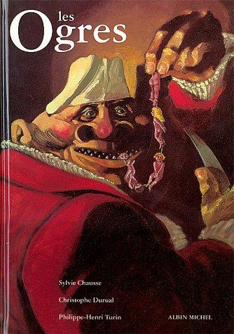 9782226051219: Les ogres : Encyclopédie thématique de l'ogritude