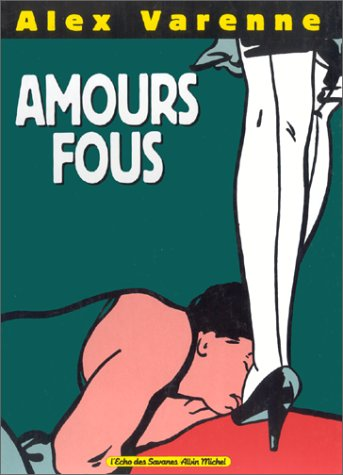 9782226051561: Amours fous