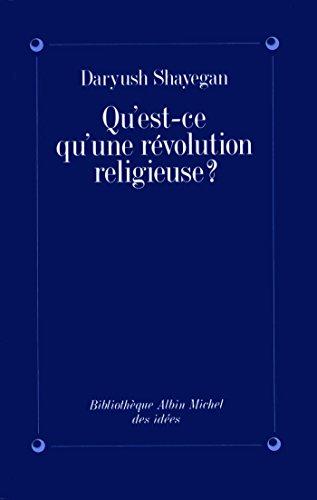 9782226051783: Qu'est-Ce Qu'une Revolution Religieuse ? (Collections Sciences - Sciences Humaines) (French Edition)