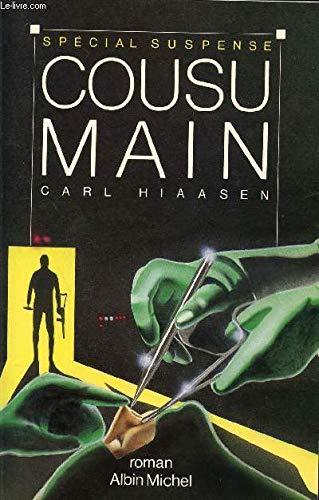 Cousu Main (Skin Tight): Hiaasen, Carl