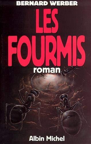 9782226052575: Fourmis (Les) (Romans, Nouvelles, Recits (Domaine Francais)) (French Edition)
