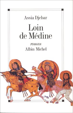 9782226052599: Loin de Medine (Romans, Nouvelles, Recits (Domaine Francais)) (English and French Edition)