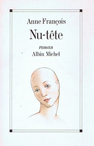 9782226054005: Nu-tête: Roman (French Edition)