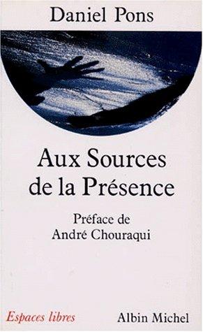 9782226054340: Aux Sources de La Presence (Collections Spiritualites) (French Edition)