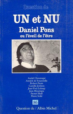 9782226054357: Un et nu - daniel pons et l'éveil de l'être (French Edition)