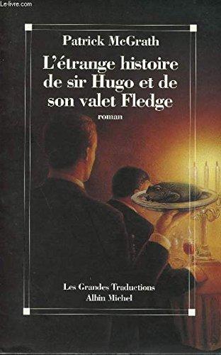 9782226054418: L'étrange histoire de Sir Hugo et de son valet Fledge