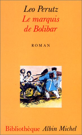 9782226054487: Marquis de Bolibar (Le) (Collections Litterature) (French Edition)