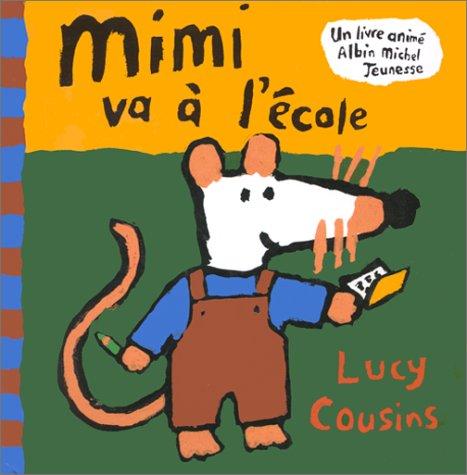 9782226055088: Mimi va à l'école (Un livre anime)