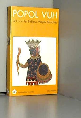 9782226055507: Popol Vuh : Le livre des Indiens Mayas Quichés