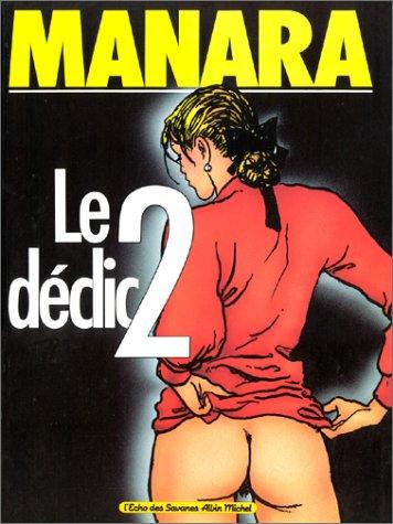Le dà clic, Tome 2 : Manara, Milo