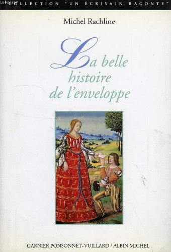 LA BELLE HISTOIRE DE L'ENVELOPPE: RACHLINE MICHEL