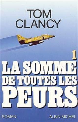 9782226056146: Somme de Toutes Les Peurs - Tome 1 (La) (Romans, Nouvelles, Recits (Domaine Etranger)) (French Edition)