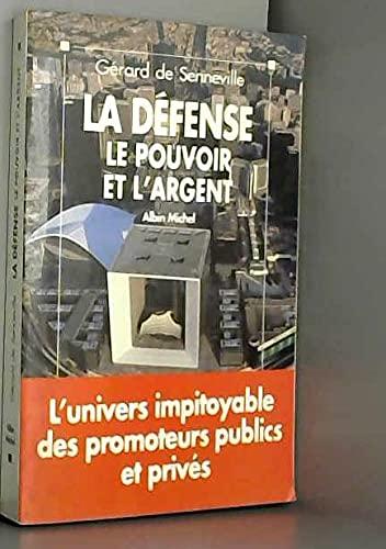 9782226056726: La Défense: Le pouvoir et l'argent (French Edition)
