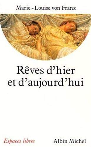 Rêves d'hier et d'aujourd'hui : de Thémistocle: Marie-Louise Von Franz
