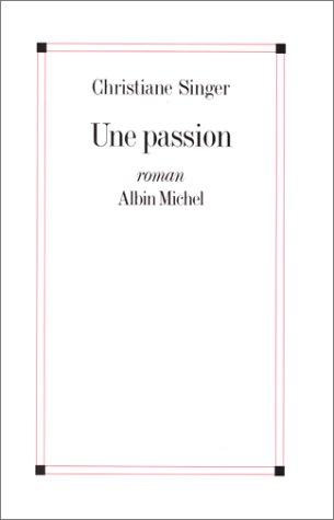 9782226059635: Une passion