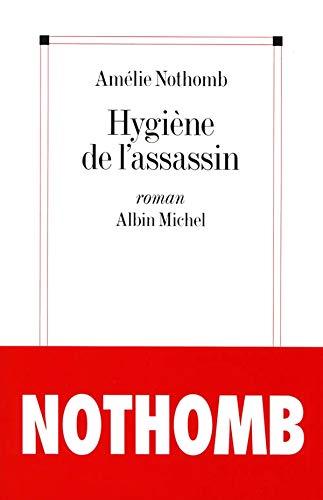 9782226059642: Hygiene de L'Assassin (Romans, Nouvelles, Recits (Domaine Francais)) (French Edition)