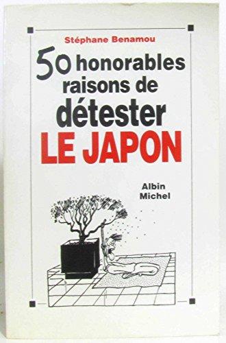 9782226059796: 50 honorables raisons de d�tester le Japon