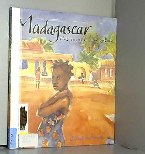 9782226060556: Madagascar une mission humanitaire
