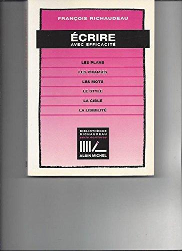 9782226060952: Ecrire avec efficacité (Bibliothèque Richaudeau) (French Edition)
