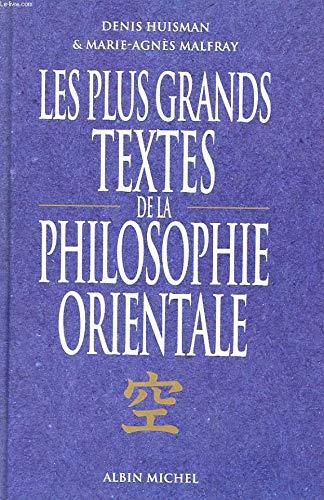 9782226061102: Les Plus Grands Textes de la philosophie orientale