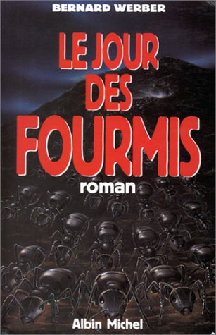 9782226061188: Cycle des Fourmis, Tome 2 : Le Jour des Fourmis (Romans, Nouvelles, Recits (Domaine Francais))