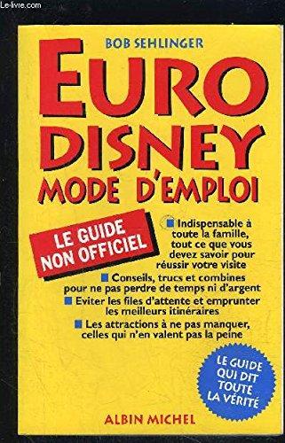 9782226061256: Eurodisney : mode d'emploi, le guide non officiel