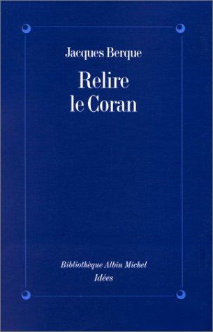 9782226061652: Relire le Coran (French Edition)