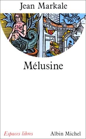 9782226061690: Mélusine (Espaces libres) (French Edition)