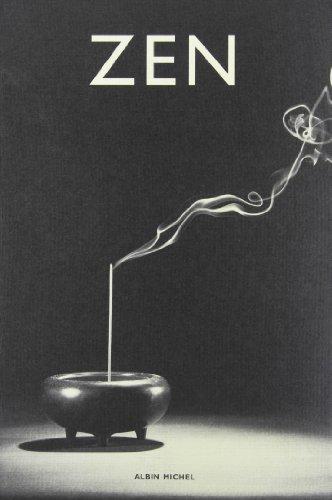 9782226062680: Zen : Pratique et enseignement, histoire et tradition, civilisation et perspectives