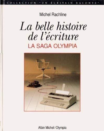 9782226062895: La Belle Histoire de l'écriture. La Saga Olympia