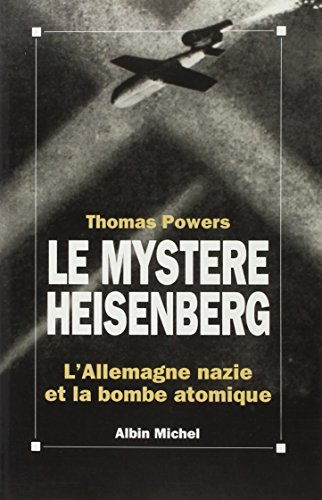 Mystere Heisenberg (Le) (Histoire) (French Edition) (2226063099) by Powers, Thomas