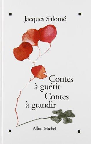 9782226063151: Contes à guérir, contes à grandir