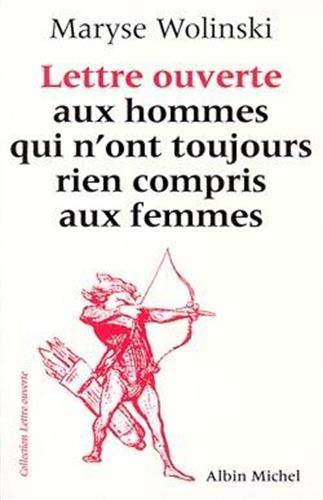 9782226063410: Lettre Ouverte Aux Hommes Qui N'Ont Toujours Rien Compris Aux Femmes (Spiritualites Vivantes,) (English and French Edition)