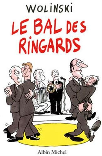 9782226063755: Le bal des ringards (French Edition)