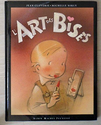 9782226064219: L'Art des Bises (French Edition)