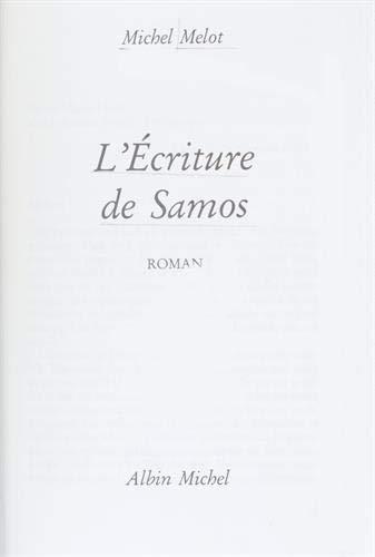9782226065056: L'éscriture de Samos: Roman (French Edition)