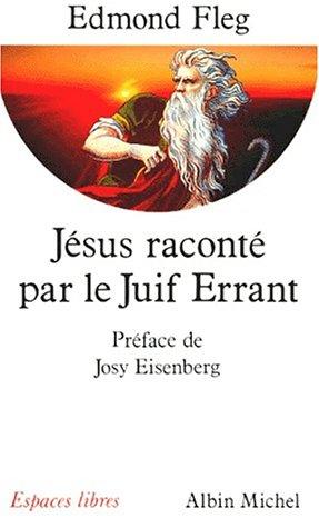 9782226065179: Jésus raconté par le Juif errant