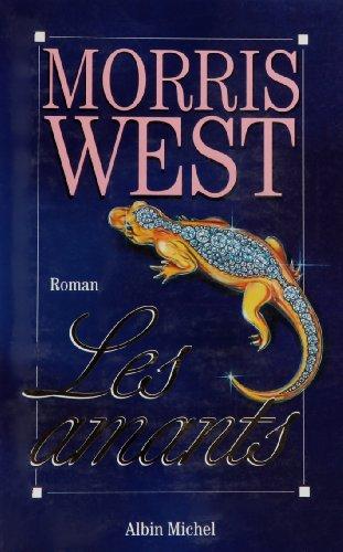 Amants (Les) (Romans, Nouvelles, Recits (Domaine Etranger)) (French Edition) (2226065369) by Morris West