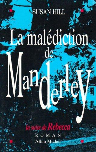 9782226065421: Malediction de Manderley (La) (Romans, Nouvelles, Recits (Domaine Etranger)) (French Edition)