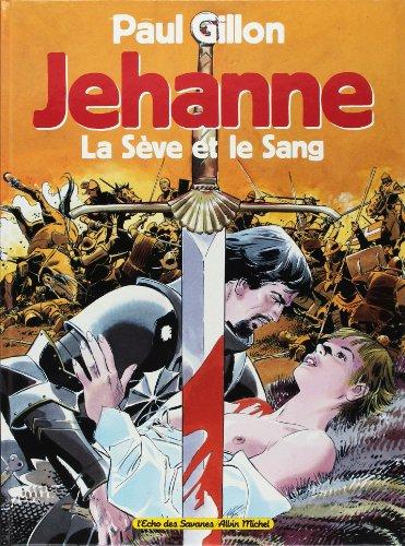 9782226065766: Jehanne la sève et le sang