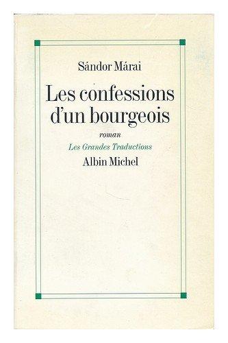 9782226066077: Les confessions d'un bourgeois