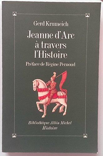 9782226066510: Jeanne d'Arc à travers l'histoire (Bibliothèque Albin Michel. Histoire) (French Edition)