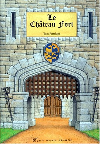 Le Château fort: Tom Partridge