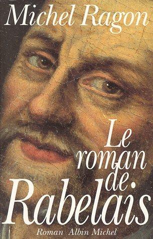 9782226067319: Roman de Rabelais (Le) (Romans, Nouvelles, Recits (Domaine Francais)) (French Edition)