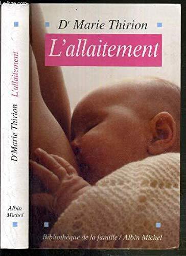 L'allaitement: Marie Thirion